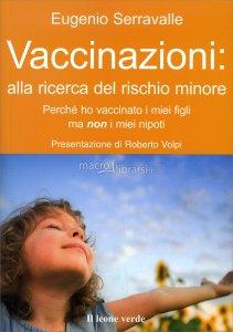 vaccinazioni-alla-ricerca-del-rischio-minore-libro-85342